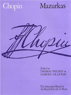 Frederic Chopin: Mazurkas (ABRSM Edition) Books | Piano