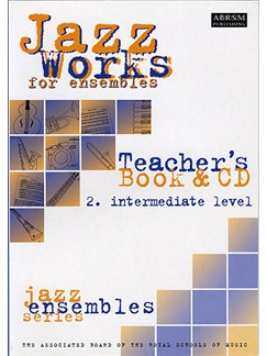 Jeremy Price And Mike Sheppard: Jazz Works Book 2 Intermediate (Teacher's Book And CD) Books and CDs | C Instruments, B Flat Instruments, E Flat Instruments, Bass Clef Instruments