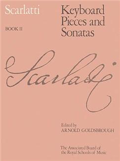 Domenico Scarlatti: Keyboard Pieces And Sonatas - Book II Books | Piano