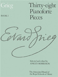 Edvard Grieg: Thirty-Eight Pianoforte Pieces Book I Books | Piano