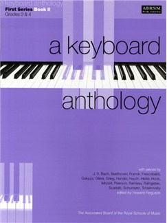 A Keyboard Anthology: First Series Book II Grades 3-4 Books | Piano