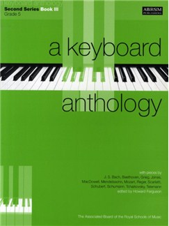 A Keyboard Anthology: Second Series Book III Grade 5 Books | Piano