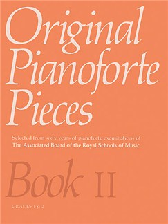 Original Pianoforte Pieces Book II Grades 1-2 Books | Piano