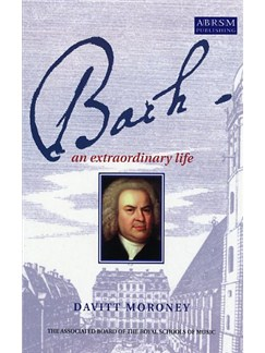 David Moroney: Bach - An Extraordinary Life Books |