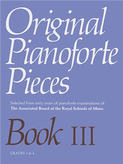 Original Pianoforte Pieces: Book III - Grades 3-4 Books | Piano
