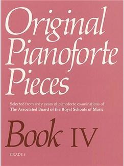 Original Pianoforte Pieces Book IV Grade 5 Books | Piano