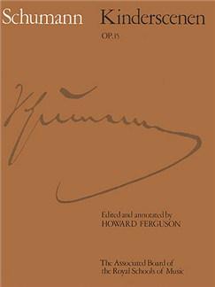 Robert Schumann: Kinderscenen Op.15 (ABRSM) Books | Piano