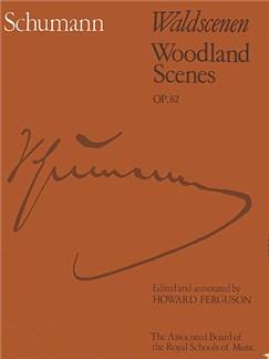 Robert Schumann: Waldscenen Op.82 (ABRSM) Books | Piano