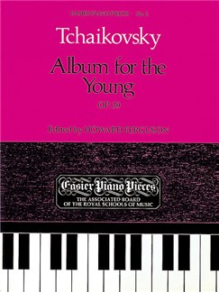 Tchaikovsky: Album For The Young Op.39 (ABRSM) Books | Piano