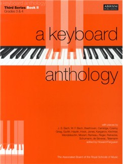 A Keyboard Anthology: Third Series Book II - Grades 3-4 Books | Piano