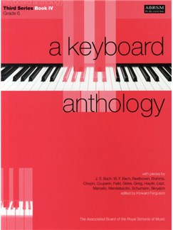 A Keyboard Anthology: Third Series Book IV Grade 6 Books | Piano
