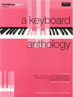 A Keyboard Anthology: Third Series Book V Grade 7 Books | Piano