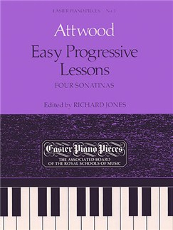 Thomas Attwood: Easy Progressive Lessons - Four Sonatinas Books | Piano