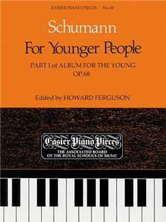 Robert Schumann: Album For The Young Op.68 Part I (For Younger People) Books | Piano