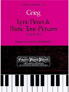 Edvard Grieg: Lyric Pieces And Poetic Tone-Pictures Op.12/Op.3 Books | Piano