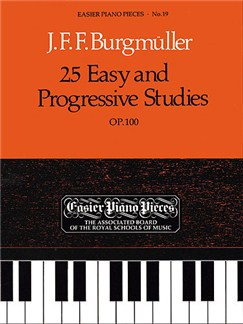 Friedrich Burgmuller: 25 Easy And Progressive Studies For Piano Op.100 (ABRSM) Books | Piano