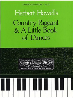 Herbert Howells: Country Pageant And A Little Book of Dances Books | Piano