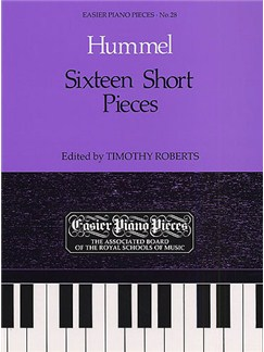 Johann Nepomuk Hummel: Sixteen Short Pieces Books | Piano