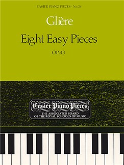 Reinhold Gliere: Eight Easy Pieces Op.43 Books | Piano
