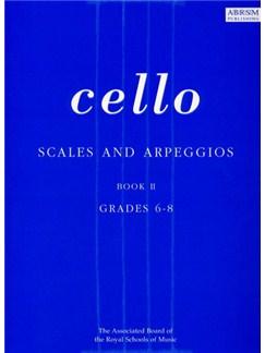Scales And Arpeggios For Cello Grades 6-8 Books | Cello
