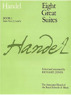 G.F. Handel: Eight Great Suites - Book 1 Books | Keyboard Instruments
