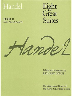G.F. Handel: Eight Great Suites - Book 2 Books | Piano, Keyboard, Harpsichord