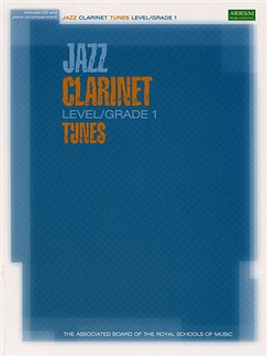 ABRSM Jazz: Clarinet Tunes Level/Grade 1 (Book/CD) Books and CDs | Clarinet, Piano Accompaniment