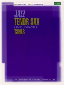 ABRSM Jazz: Tenor Sax Tunes Level/Grade 1 (Book/CD) Books and CDs | Tenor Saxophone