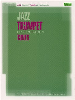 ARBSM Jazz: Trumpet Tunes Level/Grade 1 (Book/CD) Books and CDs | Trumpet, Piano Accompaniment
