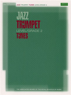 ABRSM Jazz: Trumpet Tunes Level/Grade 2 (Book/CD) Books and CDs | Trumpet, Piano Accompaniment