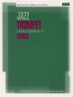 ABRSM Jazz: Trumpet Tunes Level/Grade 3 (Book/CD) Books and CDs | Trumpet, Piano Accompaniment