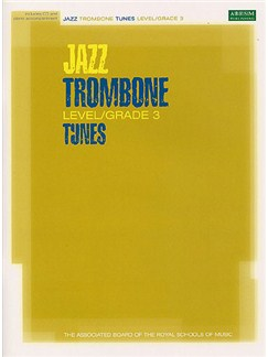 ABRSM Jazz: Trombone Tunes Level/Grade 3 (Book/CD) Books and CDs | Trombone, Piano Accompaniment
