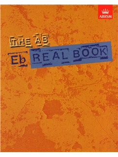 ABRSM Jazz: The AB Real Book E Flat Edition Books | E Flat Instruments