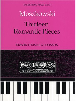 Moritz Moszkowski: Thirteen Romantic Pieces Books | Piano