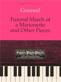 Charles Gounod: Funeral March Of The Marionette And Other Pieces Books | Piano