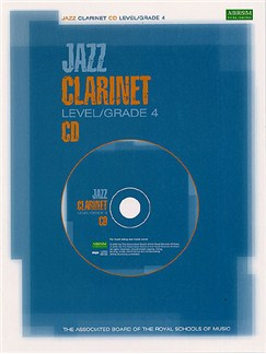 ABRSM Jazz: Clarinet Level/Grade 4 (CD) CDs   Clarinet