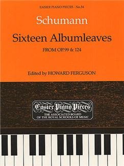 Robert Schumann: Sixteen Albumleaves (Op.99/Op.124) Books | Piano