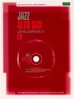 ABRSM Jazz: Alto Sax Level/Grade 5 (CD) CDs | Alto Saxophone