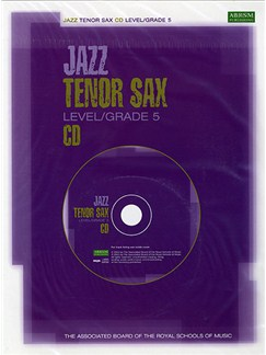 ABRSM Jazz: Tenor Sax Level/Grade 5 (CD) CDs | Tenor Saxophone