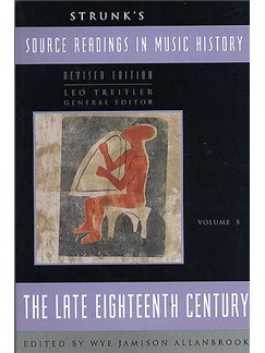 Source Readings In Music History Volume 5 - The Late Eighteenth Century Books |