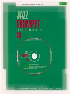 ABRSM Jazz: Trumpet Level/Grade 5 (CD) CDs | Trumpet
