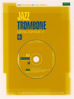 ABRSM Jazz: Trombone Level/Grade 4 (CD) CDs | Trombone