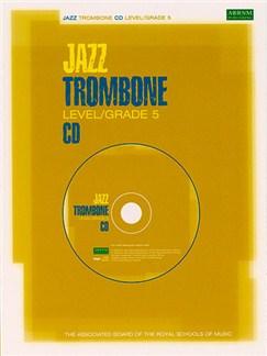 ABRSM Jazz: Trombone Level/Grade 5 (CD) CDs | Trombone