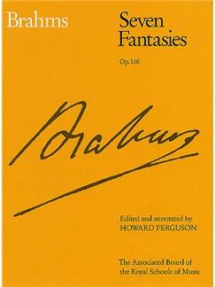 Johannes Brahms: Seven Fantasies Op.116 Books | Piano