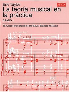 La Teoría Musical En La Práctica Grado 1 Libro |