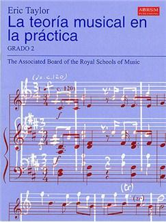 La Teoría Musical En La Práctica Grado 2 Books |