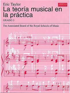 La Teoría Musical En La Práctica Grado 3 Books |