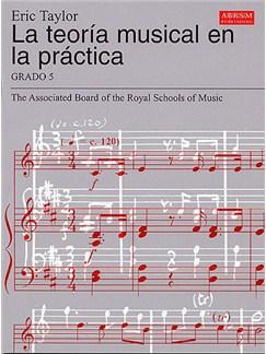 La Teoría Musical En La Práctica Grado 5 Books |