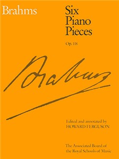 Johannes Brahms: Six Piano Pieces Op.118 Books | Piano
