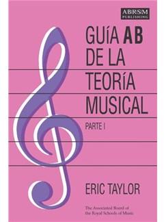 Eric Taylor: Guía AB De La Teoría Musical - Parte 1 Books |